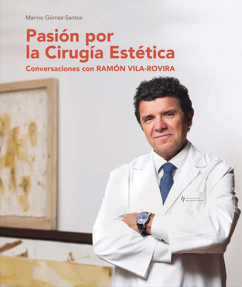 El doctor Ramón Vila Rovirá presenta su libro, Pasión por la Cirugía Estética