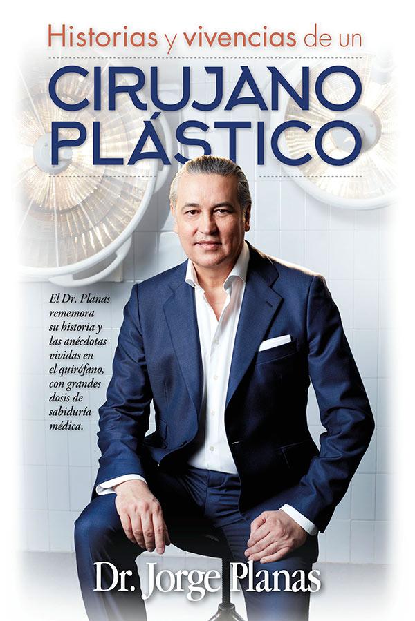 El doctor Jorge Planas presenta su libro Historias y vivencias de un cirujano plástico